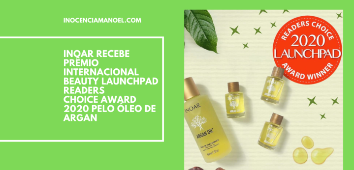 Inoar recebe prêmio internacional Beauty Launchpad Readers Choice Award 2020 pelo Óleo deArgan