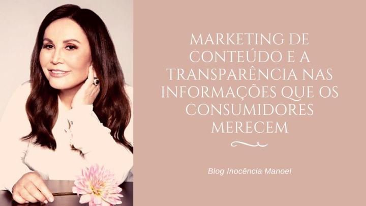 Marketing de conteúdo e a transparência nas informações que os consumidoresmerecem